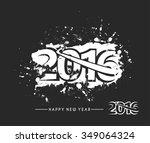 happy new year 2016 text design | Shutterstock .eps vector #349064324