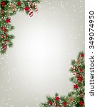 christmas background with tree... | Shutterstock .eps vector #349074950