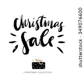 christmas sale. calligraphic... | Shutterstock .eps vector #349076600