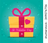 valentines day card with gift....   Shutterstock .eps vector #349076756