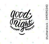 good night. vector card in... | Shutterstock .eps vector #349090340