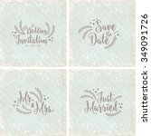 lovely wedding card set | Shutterstock .eps vector #349091726