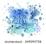 hand sketched seasons greetings ... | Shutterstock .eps vector #349095758
