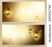 ramadan kareem greeting card... | Shutterstock .eps vector #349341740