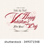 happy valentine's day hand... | Shutterstock .eps vector #349371548