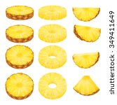 set of pineapple slices... | Shutterstock .eps vector #349411649