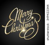merry christmas lettering... | Shutterstock . vector #349422344