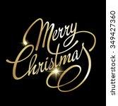 merry christmas lettering... | Shutterstock . vector #349427360