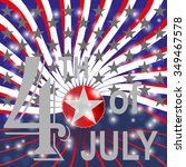 usa 4th july background. | Shutterstock .eps vector #349467578