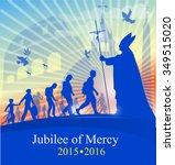 jubilee of marcy with pope on... | Shutterstock .eps vector #349515020