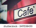 cafe signboard | Shutterstock . vector #349538450