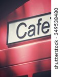 cafe signboard | Shutterstock . vector #349538480