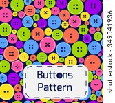 bright buttons pattern with... | Shutterstock .eps vector #349541936