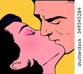 man kiss woman pop art  | Shutterstock .eps vector #349545284