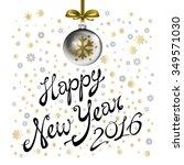illustration of 2016 happy new... | Shutterstock . vector #349571030