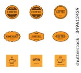 set of retro coffee labels and...   Shutterstock .eps vector #349612439