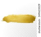 vector gold paint smear stroke... | Shutterstock .eps vector #349623329