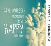 inspirational quote on kapok... | Shutterstock . vector #349630136