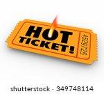 hot ticket words on a rare ...   Shutterstock . vector #349748114