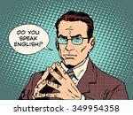 teacher do you speak english... | Shutterstock .eps vector #349954358