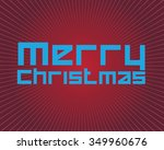 christmas greeting card. merry... | Shutterstock .eps vector #349960676