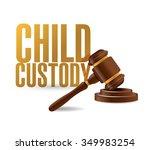 child custody law hammer... | Shutterstock . vector #349983254