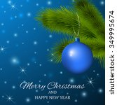 merry christmas and happy new... | Shutterstock .eps vector #349995674
