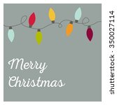 christmas card with the garland ... | Shutterstock .eps vector #350027114