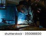 welder at work | Shutterstock . vector #350088830