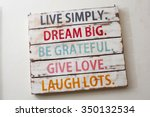 Live Simply  Dream Big  Be...