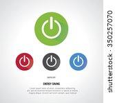 switch off energy saving... | Shutterstock .eps vector #350257070
