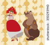russian girl dancing. bear....   Shutterstock .eps vector #350293940