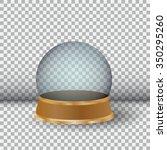 empty snow globe. big white... | Shutterstock .eps vector #350295260