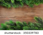 Christmas Fir Tree Branches On...