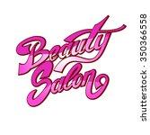 beauty salon lettering. custom... | Shutterstock .eps vector #350366558
