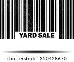 yard sale   black barcode... | Shutterstock . vector #350428670