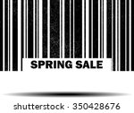 spring sale   black barcode... | Shutterstock . vector #350428676