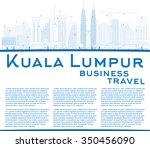 outline kuala lumpur skyline... | Shutterstock .eps vector #350456090