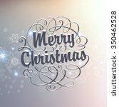 vintage christmas greeting card ... | Shutterstock .eps vector #350462528