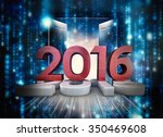 2016 graphic against composite... | Shutterstock . vector #350469608