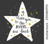 love you moon  moon and back ... | Shutterstock .eps vector #350480993
