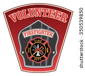 volunteer firefighter shield is ... | Shutterstock . vector #350539850
