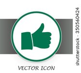 thumb up. vector sign okay  | Shutterstock .eps vector #350560424