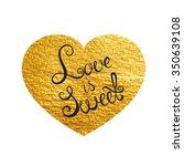 heart love gold watercolor... | Shutterstock .eps vector #350639108