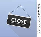 vector close door sign. | Shutterstock .eps vector #350782994