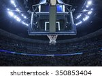 brightly lit basketball... | Shutterstock . vector #350853404