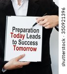 preparation today leads to... | Shutterstock . vector #350921396