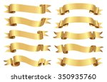 Golden ribbon set. | Shutterstock vector #350935760