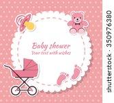 baby shower girl  invitation... | Shutterstock .eps vector #350976380