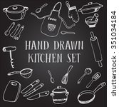 set of chalk of drawing kitchen ... | Shutterstock .eps vector #351034184